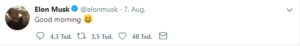 """Musk tweet """"good morning"""""""