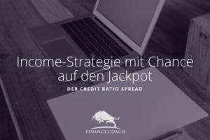 Income-Strategie mit Chance auf den Jackpot