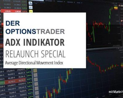 Trading optimieren mit dem ADX Indikator