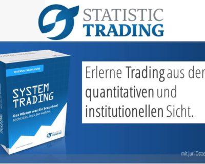 System-Trading – Trading aus der quantitativen und institutionellen Sicht