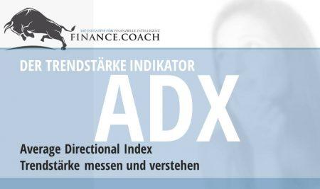 Der ADX Indikator – Trendstärke messen