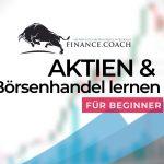 Aktien Anfänger Kurs – Börsenhandel lernen