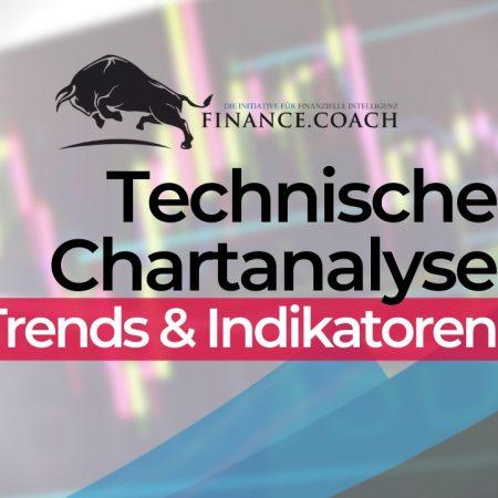 Technische Analyse – Chartanalyse: Trends & Indikatoren