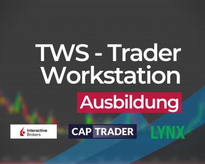 Trader Workstation (TWS) Ausbildung